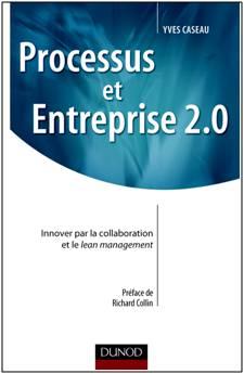 Processus et Entreprise 2.0 (Yves Caseau)