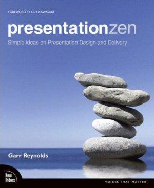 Presentation Zen (Garr Reynolds)
