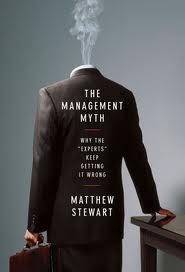 The Management Myth (Matthew STtewart)