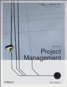 The Art of Project Management (Scott Berkun)