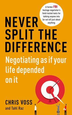 Never Split The Difference (Chris Voss)
