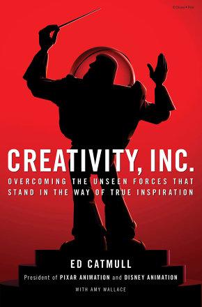 Creativity Inc. (Ed Catmull, Amy Wallace)