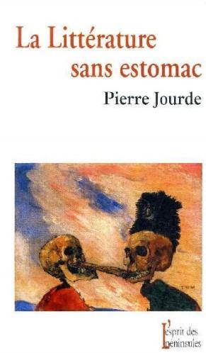 La littérature sans estomac (Pierre Jourde)
