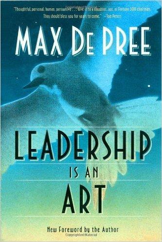 Leadership is an Art (Max DePree)