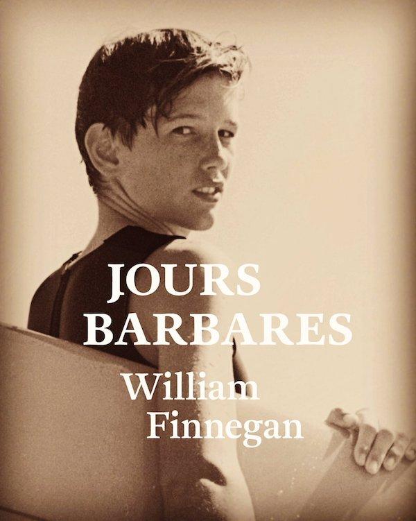 Jours Barbare (William Finnegan)