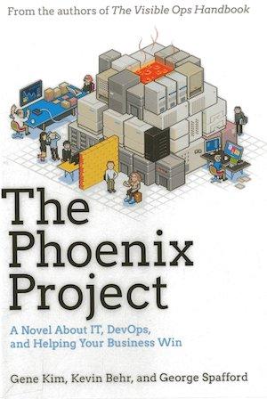 The Phoenix Project (Gene Kim, Kevin Behr, George Spafford)