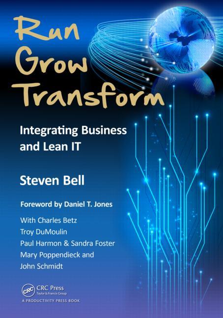 Run, Grow, Transform (Steve Bell)