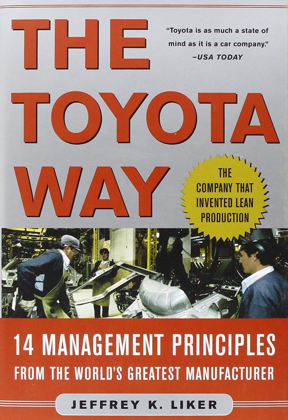 The Toyota Way (Jeffrey Linker)