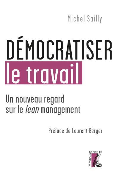 Démocratiser le travail(Michel Sailly)