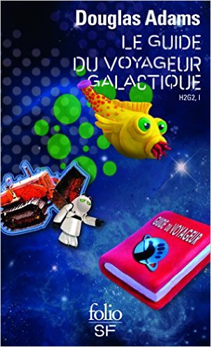 le guide du voyageur galactique (Douglas Adams)