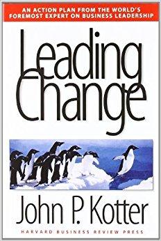 Leading Change (John Kotter)