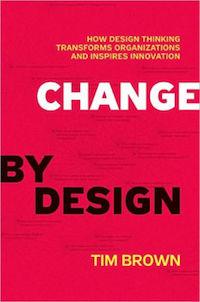 Change by Design (Tim Brown)