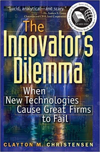 The Innovator's Dilemma (Clayton Christensen)