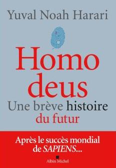 Homo Deus : une brève histoire du futur (Y.N Harari)