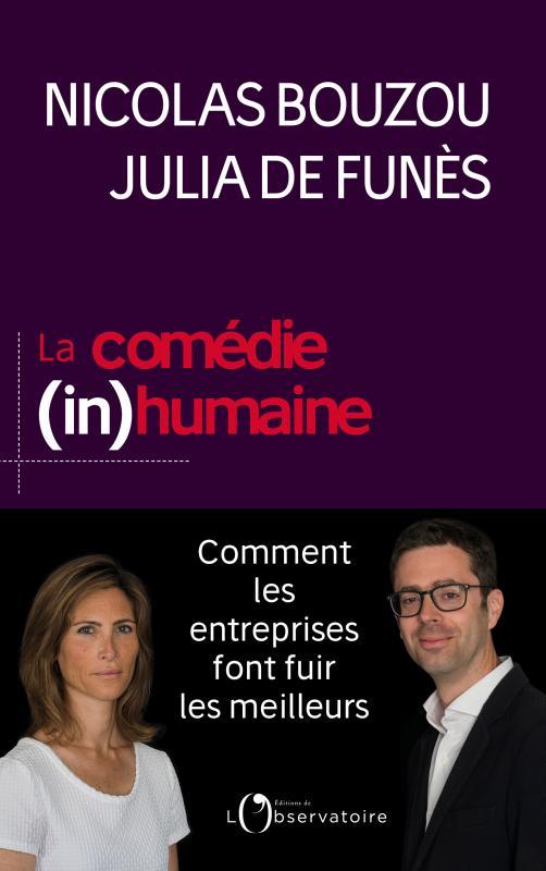 La comédie (in)humaine (J. De Funès, N. Bouzou)