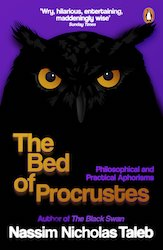 The Bed of Procuste (Nassim Nicholas Taleb)