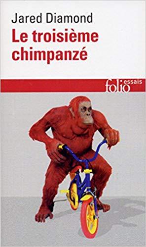 Le Troizième Chimpanzé (J. Diamond)
