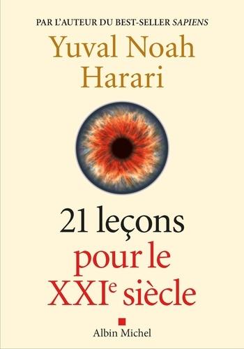 21 Leçons pour le 21ème siècle (YN. Harari)