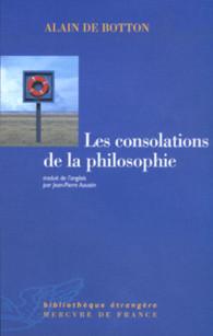 Les consolations de la philosophie (Alain de Botton)