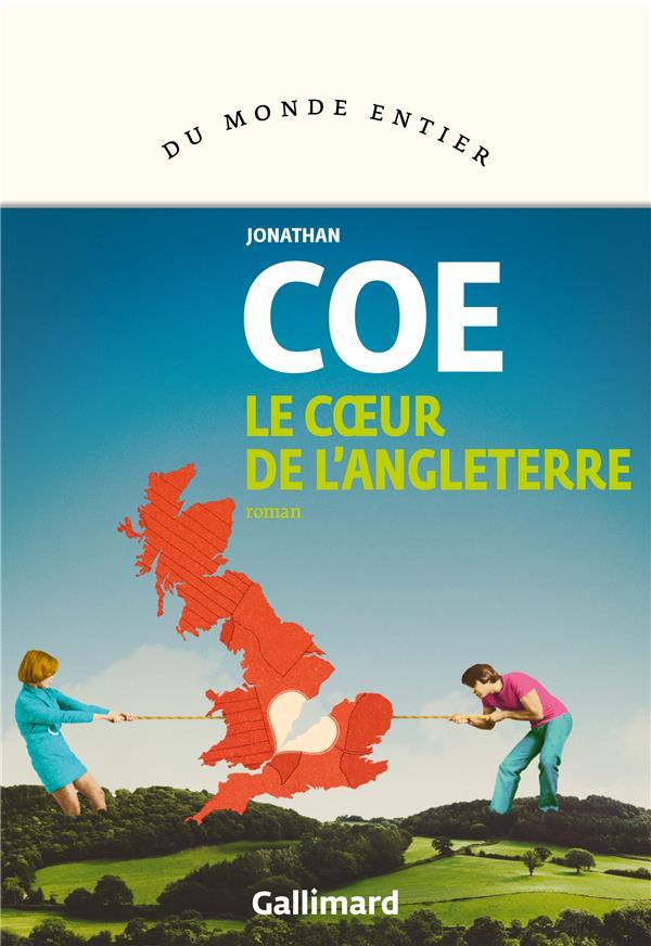 Le Coeur de l'Angleterre (Jonathan Coe)
