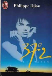 37.2 le matin (Philippe Djian)