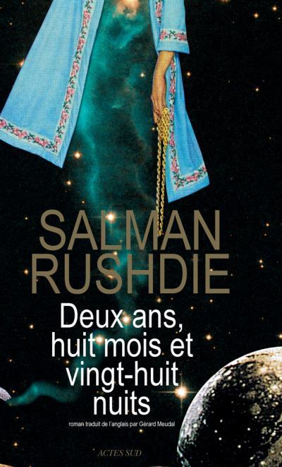 Deux ans huits mois et vingt six jours (Salman Rushdie)