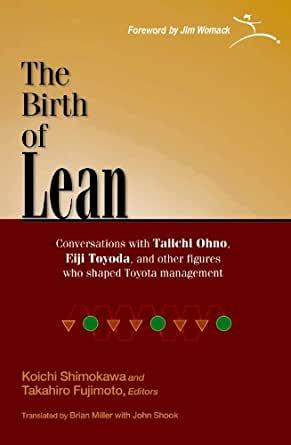 Birth of Lean (K. Shimokawa, T. Fujimoto)