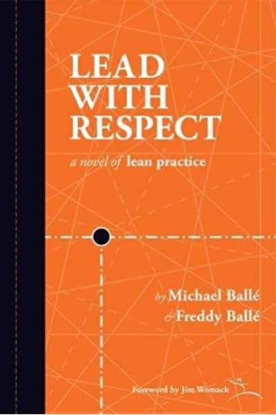 Lead With Respect (Freddy & Michael Ballé)
